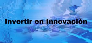 Invertir en Innovación y Medicamentos